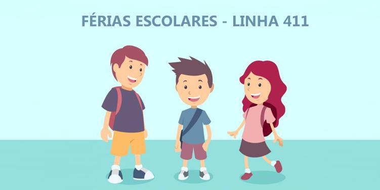 Férias Escolares – Linha 411